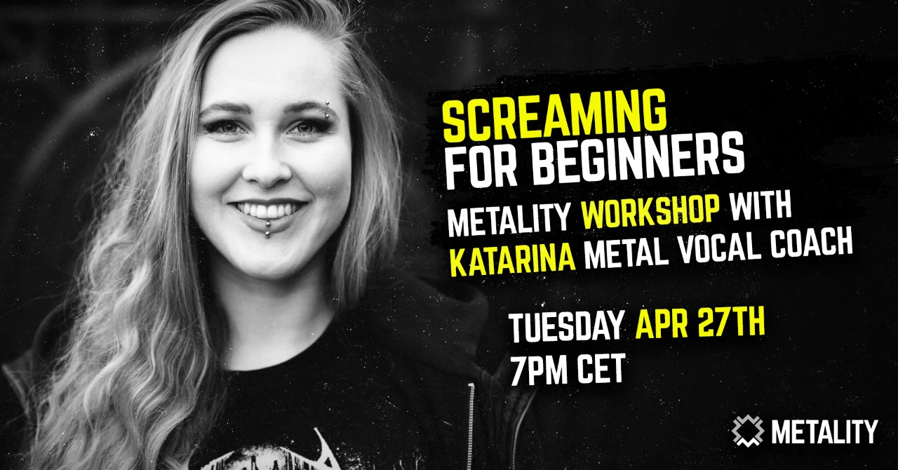 Metality Workshop: Screaming for Beginners w/ Katarina (Metal Vocal Coach)